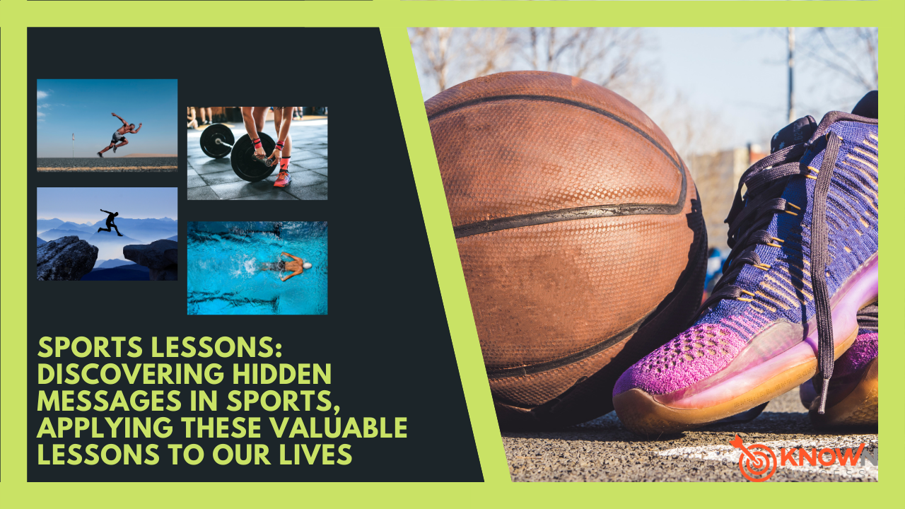 Sports Lessons: Discovering Hidden Messages in Sports, Applying These Valuable Lessons To Our Lives Known Success Course